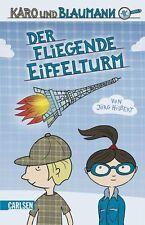 Karo und Blaumann 01: Der fliegende Eiffelturm von Jörg Hilbert NEU