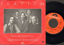"""FLAVIUM 7"""" SINGLE Nobody Knows You When You're Down and Out"""