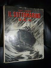 HERBET SAUER - IL SOTTOMARINO U.C. 55 - MARANGONI MILANO 1933