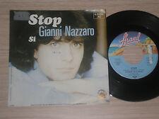 "GIANNI NAZZARO - STOP / SI - 45 GIRI 7"" GERMANY"