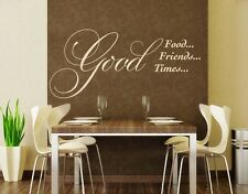Good Food, Good Friends, Good Times - Wall Decal Stickers