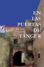 En las puertas de TÁnger by Moshe Benarroch (2010, Paperback)