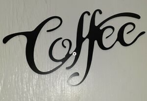8 X 13 Coffee Black Script Word   Metal Wall Art Quote Sign Decor, rustic home