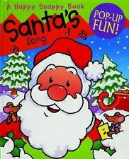 Happy Snappy Bks.: Santa's Song : Pop-Up Fun! (2004, Book, Other)
