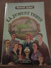 Marcel Aymé: la jument verte/ Le Livre de Poche