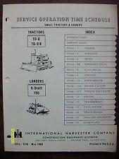 1968 International Harvester IH Service Operation Time Schedule Tractors, Loader