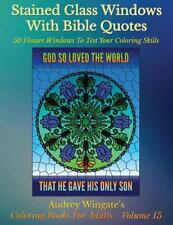 Coloring Books for Adults: Stained Glass Windows with Bible Quotes : 50...