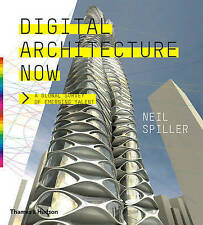 Digital Architecture Now: A Global Survey of Emerging Talent by Neil Spiller