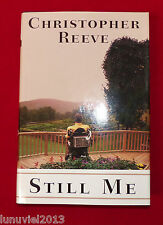 Still Me : A Life by Christopher Reeve 1998 1st Ed. Hardcover with Dust Jacket
