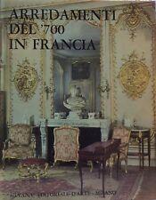 Arredamenti del '700 in Francia - P.Verlet - Ed. Silvana-arte