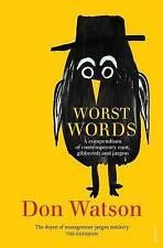 Watson's Worst Words: A Compendium of Management Gibberish (Paperback) NEW