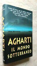 Alec Maclellan - AGHARTI Il mondo sotterraneo - Piemme 1998