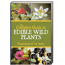 The Complete Guide to Edible Wild Plants Department of the Army (Paperback)