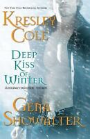 Deep Kiss of Winter [Immortals After Dark #8] by Cole, Kresley , Hardcover