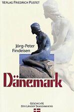 Danemark: Von den Anfangen bis zur Gegenwart, Findeisen 9783791721293 New*-