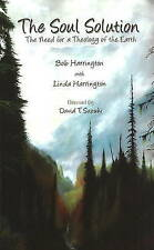 Soul Solution: The Need for a Theology of the Earth - New Book Harrington, Linda