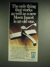 1985 Moen Faucet Ad - The only thing that works as well as a new Moen faucet is