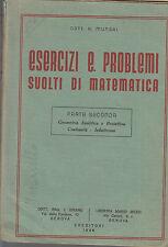 ESERCIZI E PROBLEMI SVOLTI DI MATEMATICA. Parte II. A. Mungai, Genova 1946 *nr1
