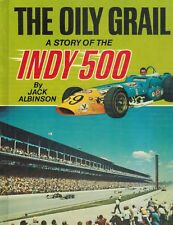 The Oily Grail: A story of the Indy 500 1973 1st Edition HC BOOK