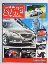 Prospekt style by Irmscher / Opel car & life, 2009, 16 Seiten