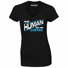 Instant Human - Just Add Coffee V-Neck Women's T-Shirt Addicted Love Caffeine