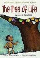 Árbol de la Vida: Un Amazónicos Folk Cuento Libro en Rústica Guillain Charlotte