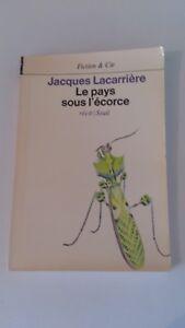 Jacques Lacarrière - Le pays sous l'écorce (Dédicacé)