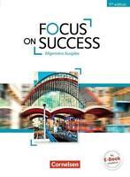 NEU Focus on Success - 5th Edition - Allgemeine Ausgabe / B1/B2 - Schülerbuch