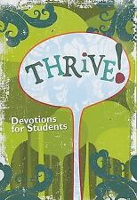 Thrive!: Devotions for Students (Paperback or Softback)