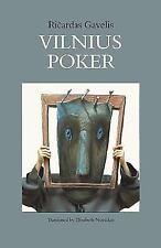Vilnius Poker: By Novickas, Elizabeth Eidrigevicius, Stasys Gavelis, Ricardas