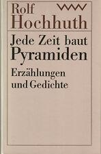 Rolf Hochhuth: Jede Zeit baut Pyramiden