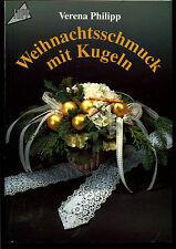Basteln--Weihnachtsschmuck mit Kugeln--TOPP 1466 --Verena Philipp
