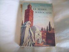 """""""La féerie marocaine"""" par Marie-Thérèse Gadala. Gouaches de Si Mammeri - 1931"""