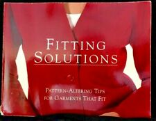 Fitting Solution Pattern-Altering Tips for Garments That Fit