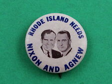 "1968 Nixon for President 1 1/4"" Pinback Button Rhode Island Needs Agnew"