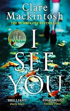 I See You: The Number One Sunday Times Bestseller by Mackintosh, Clare Book The