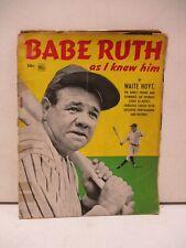 Babe Ruth as I Knew Him by Waite Hoyt Magazine