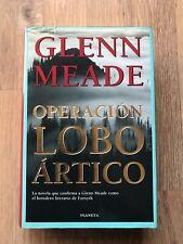 GLENN MEADE libro Lobo Ártico Tapa dura Ken Follet Le Carré Forsyth Tom Clancy
