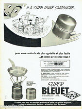 PUBLICITE ADVERTISING 076  1959  Cartouche  camping gaz Super  Bleuet