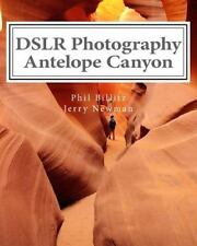 How to Photograph Landscapes with Your DSLR Ser.: DSLR Photography - Antelope...