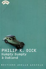 HUMPTY DUMPTY À OAKLAND - PHILIP K. DICK