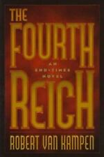 The Fourth Reich by Robert Van Kampen (1997, Hardcover)