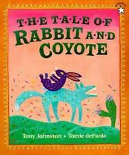 The Tale of Rabbit and Coyote by Tony Johnston (Trade Paper)