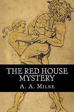 The Red House Mystery by Milne, A. A. 9781537703886 -Paperback