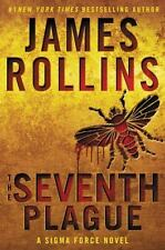 Sigma Force Novels: The Seventh Plague 11 by James Rollins (2016, Hardcover)