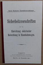 1910 ELEKTRISCHE BELEUCHTUNG EISENBAHNWAGEN SICHERHEITSVORSCHRIFTEN EISENBAHN*57