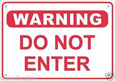 """Warning Do Not Enter Sign Safety Security Business Metal Aluminum 10"""" x 7"""" #4"""