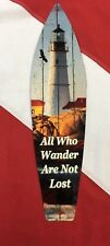 METAL SIGN surfboard lighthouse ALL WHO WANDER ARE NOT LOST fun usa gift