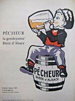 PUBLICITÉ DE PRESSE 1962 PÊCHEUR LA GOULEYANTE BIÈRE D'ALSACE - ADVERTISING