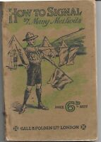 How to Signal by Many Methods - 1914 Vintage Scout/Cadet Book